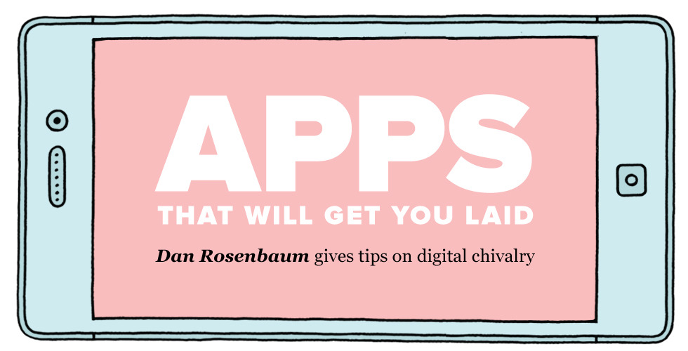 "dating apps that get you laid Vanity fair's nancy with these dating apps, he says, ""you he also lives with his mom—doesn't seem to have any effect on his ability to get rampantly laid."