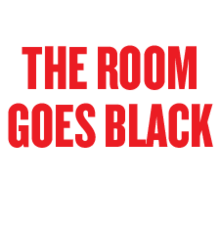 The_room_goes_black_4